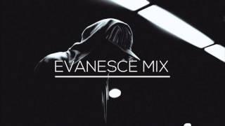 Evanesce Mix