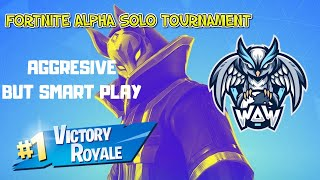 WAW.meCyx - HOW TO PLAY SOLO ALPHA TOURNAMENT AGGRESIVE MODE.