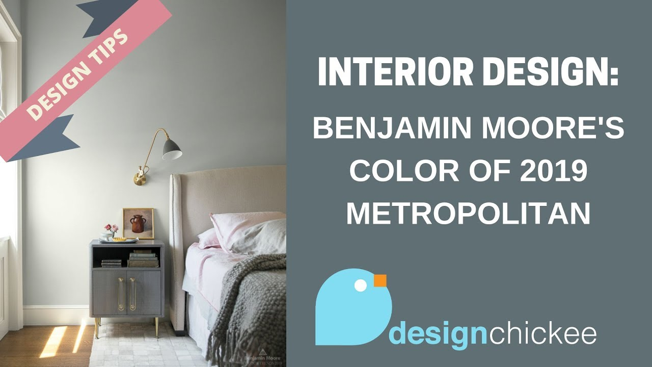 Metropolitan Benjamin Moore Interior Design Tips Benjamin Moore S Color Of The Year 2019