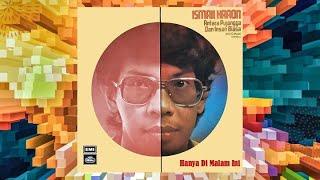 Hanya Di Malam Ini - Ismail Haron (Official Audio)