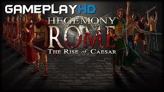 Hegemony Rome: The Rise of Caesar Gameplay (PC HD)