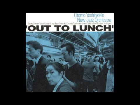 otomo yoshihide's new jazz orchestra - out to lunch [2005] full album