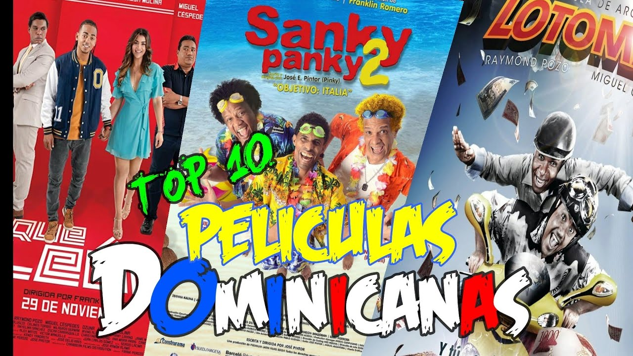 TOP 10 Peliculas Dominicanas- Dominican Top
