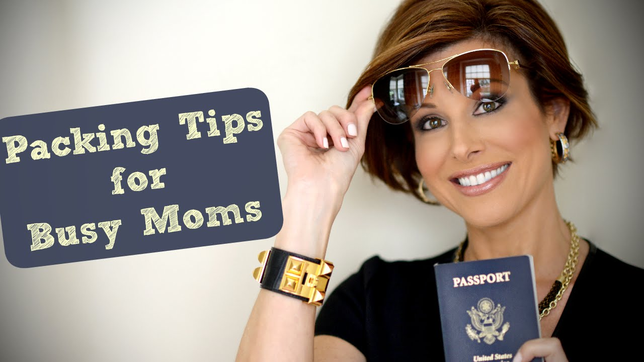 Top 10 Packing Tips For Busy Moms!