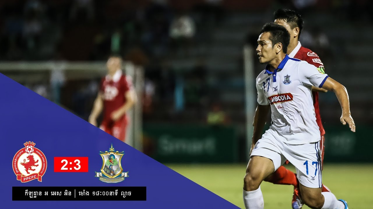 [MCL Week 9] Phnom Penh Crown (2-3) Beoung Ket FC