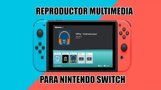 REPRODUCTOR MULTIMEDIA PARA NINTENDO SWITCH