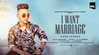 I Want Marriage (Rab Khush Rakhe Meri Jaan Nu) - Aman Sandhu | SHAB - E | Latest Punjabi Songs 2020