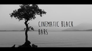 Make your videos look like a film with two black bars at the top and bottom of the video. Cinematic .