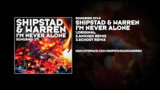 Shipstad & Warren - I'm Never Alone