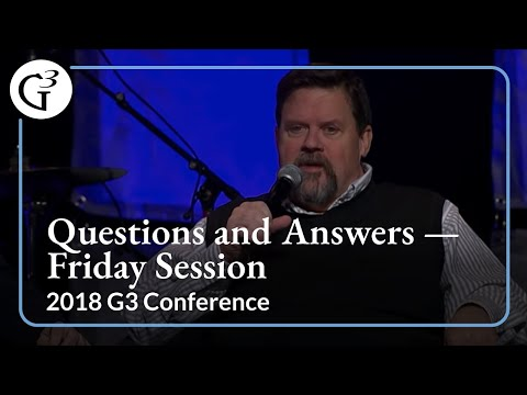 2018 G3 Conference — Questions and Answers — Friday Session