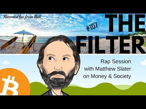 """THE FILTER #107 """"Rap Session with Matthew Slater"""""""