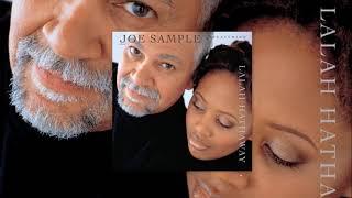 The Song Lives On ♫ Joe Sample Ft. Lalah Hatahaway