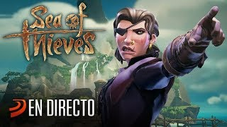 Sea of Thieves, jugando en directo