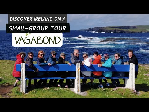 Small Group & Fully Guided - Vagabond Tours Of Ireland