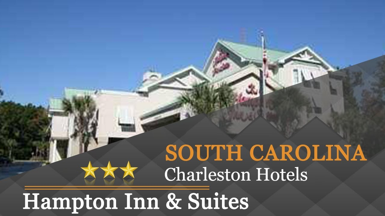 Hampton Inn Suites Charleston West Ashley Hotels South Carolina