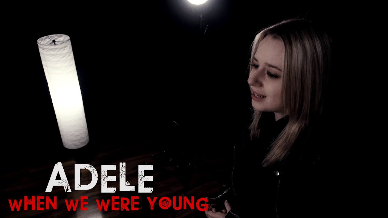Adele - When We Were Young (Marine Drive acoustic cover) - YouTube