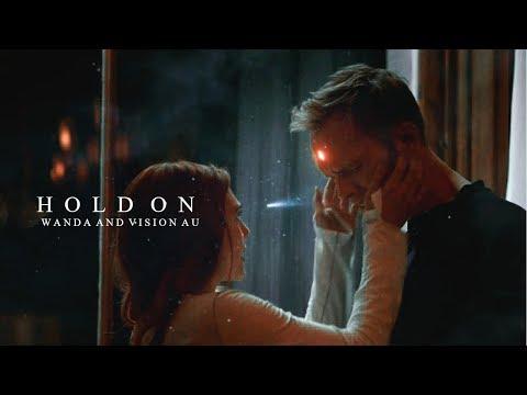 Vision And Wanda [Hold On] AU