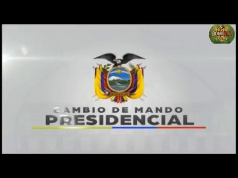 Ceremonia de Cambio de Mando Presidencial Ecuador. 2017,  Rafael Correa.-, Lenin Moreno En Vivo