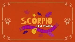 SCORPIO MID-MONTH 15-30TH NOV. 2018 LOVE TAROT READING 🦃