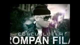 Cosculluela - Rompan Fila (Official Mix By DJ Motion)