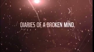 BBC Three | Diaries of a Broken Mind | August 2013