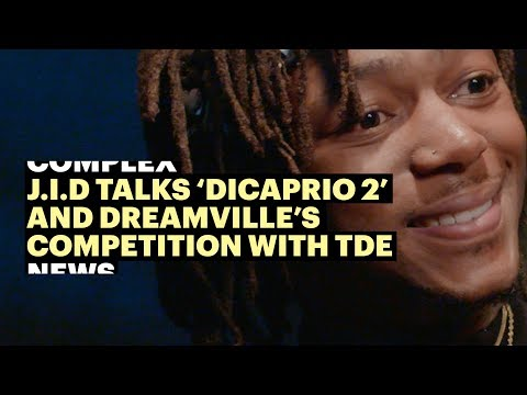 J.I.D Talks 'DiCaprio 2' and Dreamville's Competition With TDE
