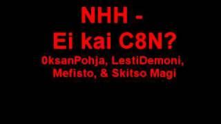 NHH   Ei Kai C8N feat  Skitso Magi