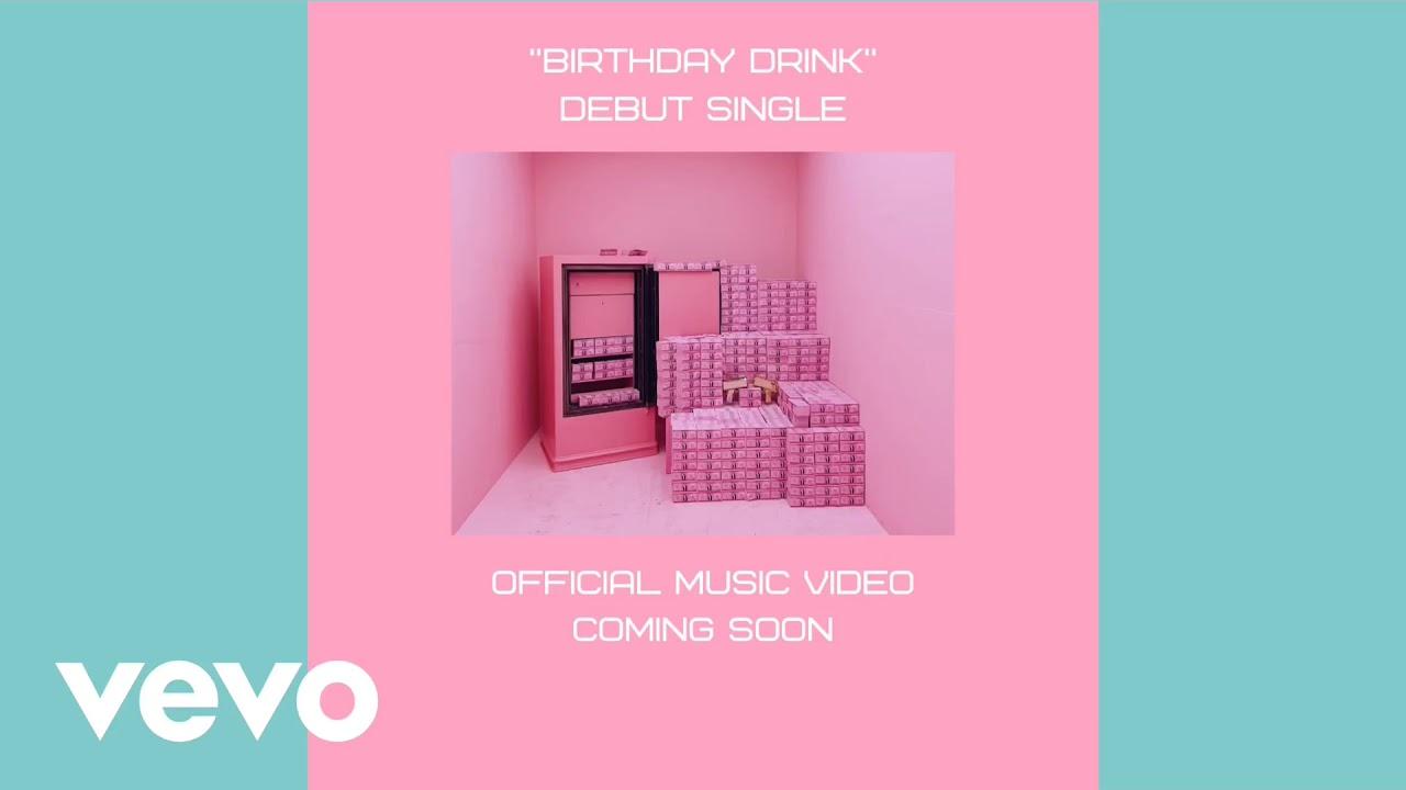 'Birthday Drink' - (AUDIO PROMO)