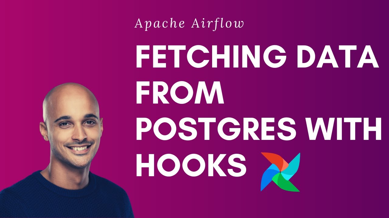 Apache Airflow | Getting Results From PostgreSQL Using Hooks - YouTube