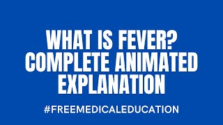 What is Fever? (Complete Animated Explanation)