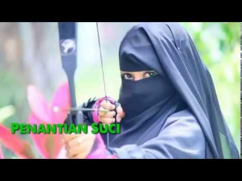 Lagu Enak ! Tentang Wanita Muslimah (Bercadar)