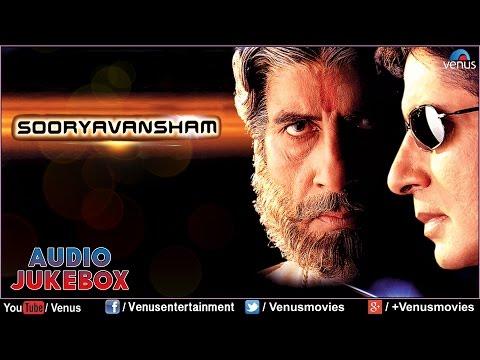 Sooryavansham : Bollywood Hits ~ Audio Jukebox | Amitabh Bachchan & Soundarya