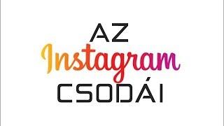 Az Instagram csodái (By:. Peti)