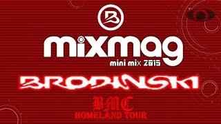 Brodinski Mixmag Minimix 2015 | Bromance Homeland Tour (Nightfonix Remake)