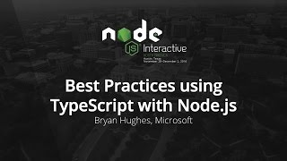 Best Practices using TypeScript with Node.js by Bryan Hughes, Microsoft thumbnail