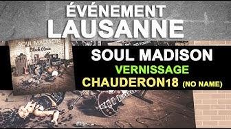 Soul Madison - Vernissage Lausanne - Chauderon18 (teaser)
