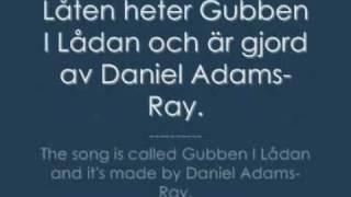 Daniel Adams-Ray - Gubben i lådan {LYRICS}
