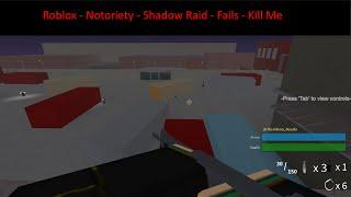 [Fail] Roblox - Notoriety - Shadow Raid - Deathwish