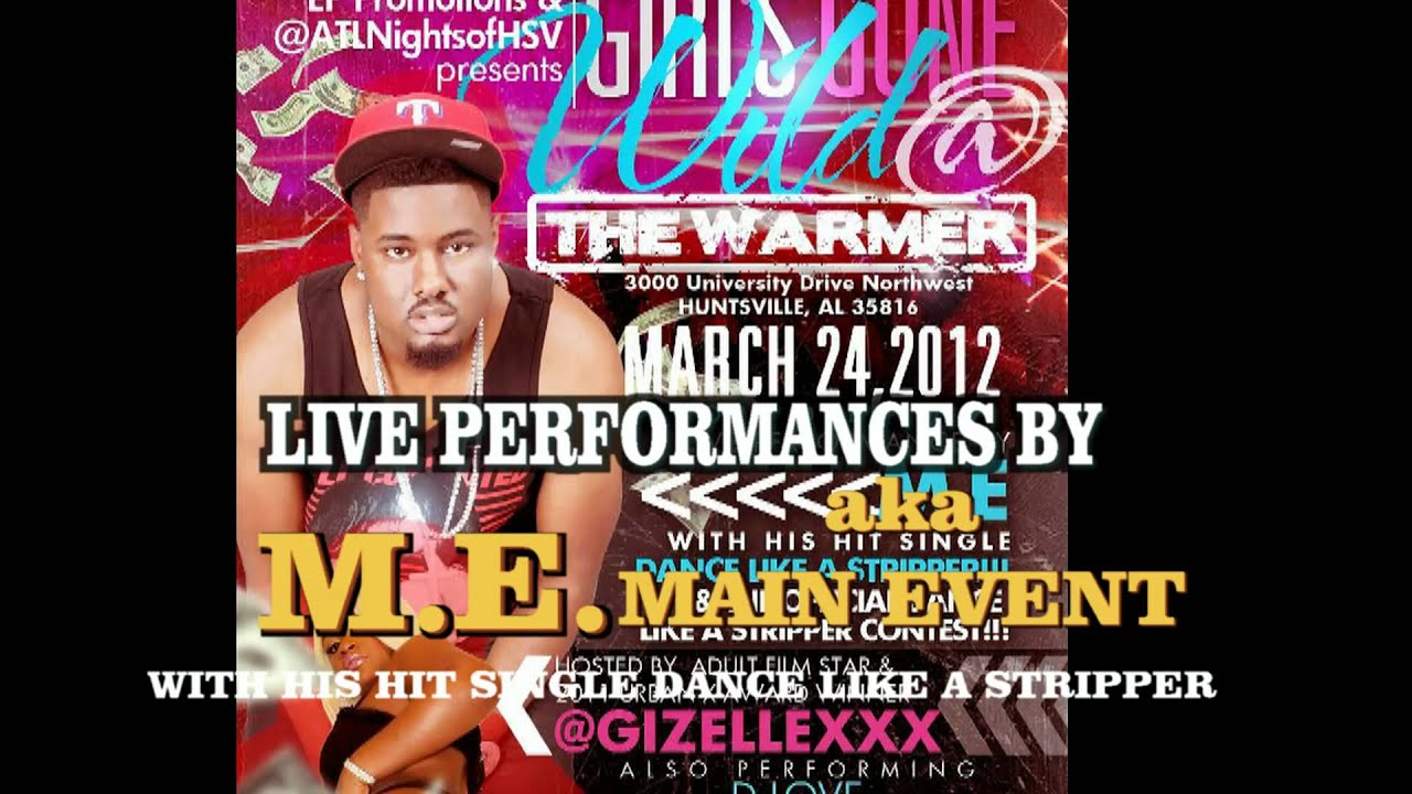 M E Performing Live The Girls Gone Wild Party Hosted By Adult Film Star Gizellexxx The Warmer