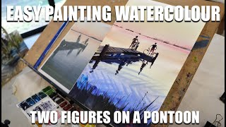 Basic step-by-step real time watercolour painting. Two Figures on a Pontoon
