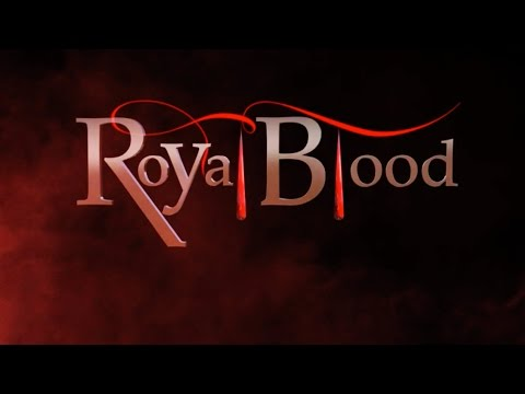 Royal Blood: Crowns and Rings - Episode One