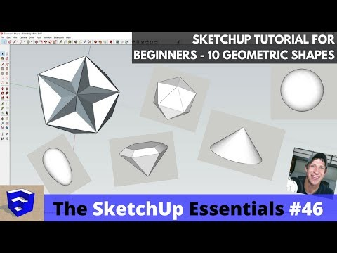 Modeling 10 Types of Geometric Shapes in SketchUp - The SketchUp Essentials #46