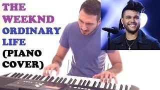 The Weeknd - Ordinary Life (Piano Cover + FREE PIANO SHEET)