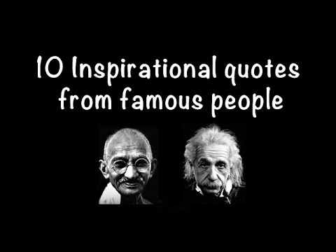 10 Inspirational Quotes From Famous People Youtube