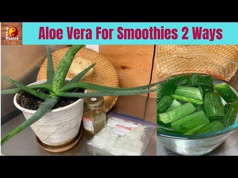Aloe Vera for smoothies 2 ways   How to prepare