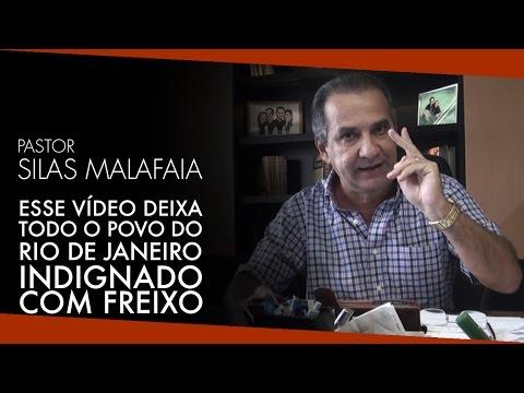 Pr. Silas Malafaia Comenta: Esse Vídeo Deixa Todo o Povo do Rio de Janeiro Indignado Com Freixo