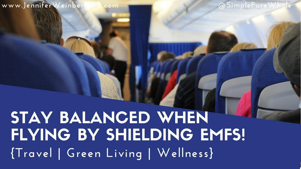 Shield EMFs When Flying & Traveling and Reduce Electrostress