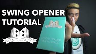 Cardistry for Beginners: Deck Opener - Swing Opener Tutorial