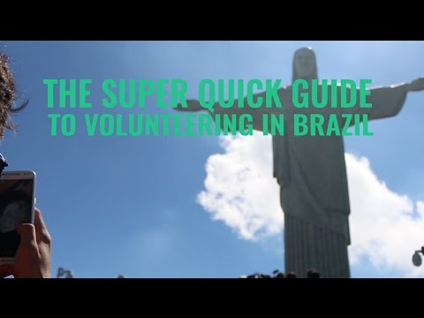 The Super Quick Guide To Volunteering in Brazil