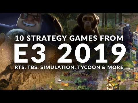 10 STRATEGY GAMES FROM E3 2019 TO LOOK OUT FOR | RTS, TBS, Simulation, Tycoon & More